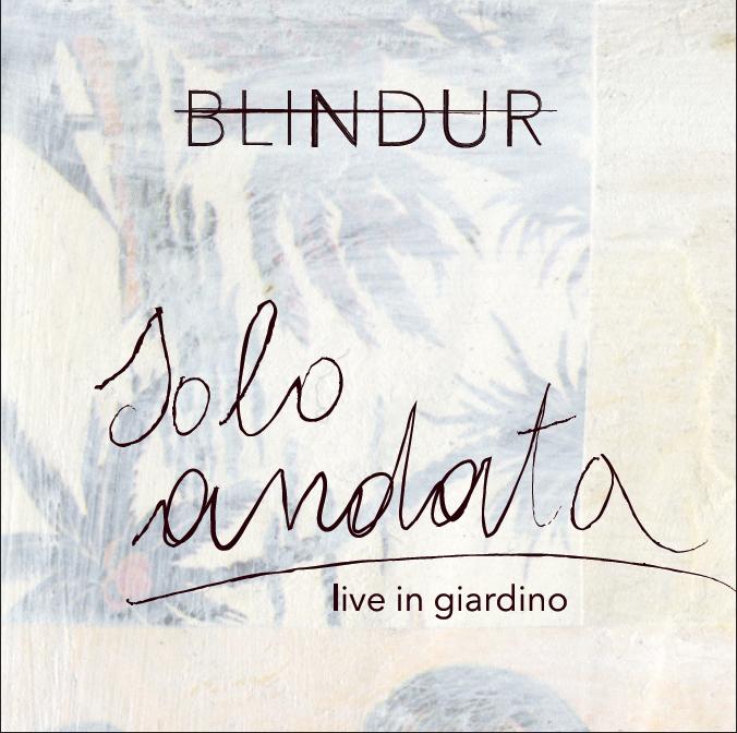 Solo Andata (Live in giardino)
